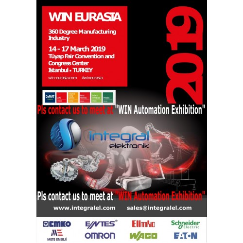 WIN EURASIA 360 Degree Manufacturing Industry 14 - 17 March 2019 Tüyap Fair Convention and Congress Center
